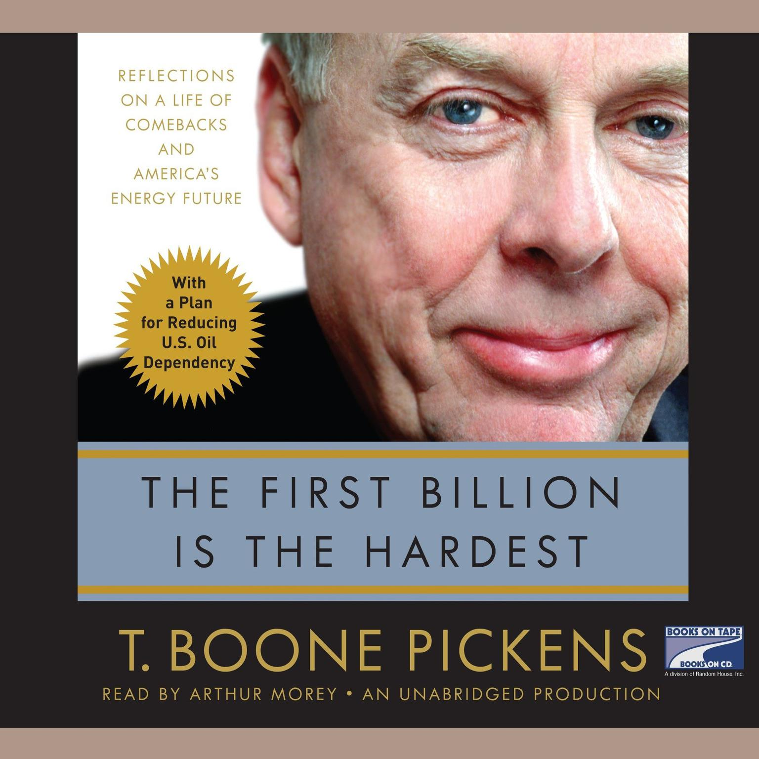 Printable The First Billion is the Hardest: Reflections on a Life of Comebacks and America's Energy Future Audiobook Cover Art
