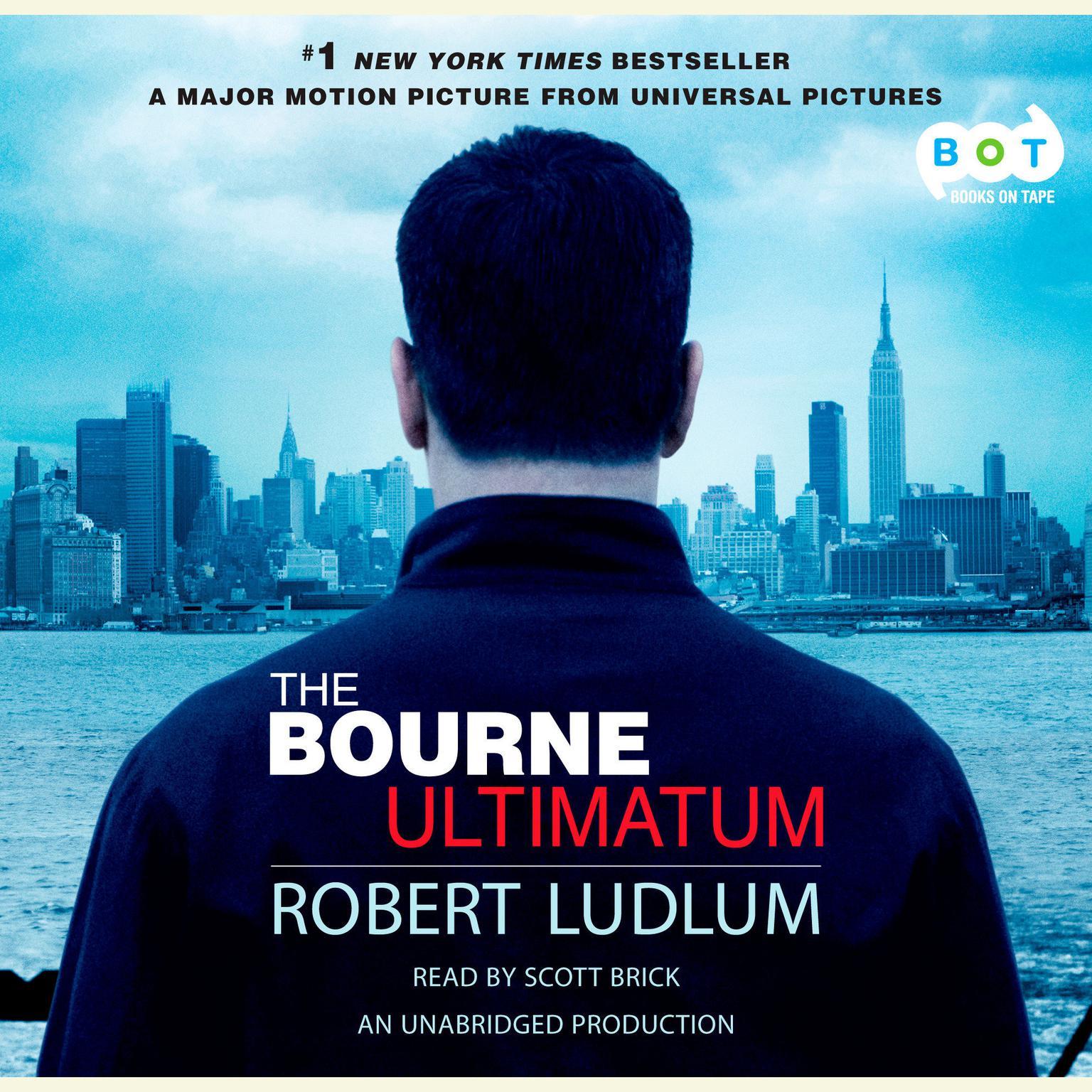 The Bourne Ultimatum (Jason Bourne Book #3): A Novel Audiobook, by Robert Ludlum