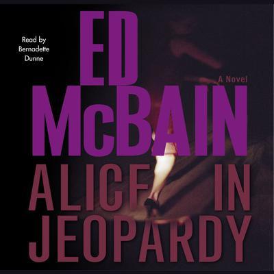 Alice in Jeopardy Audiobook, by Ed McBain