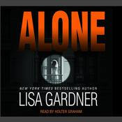 Alone: A Novel of Suspense, by Lisa Gardner