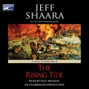 The Rising Tide: A Novel of World War II Audiobook, by Jeffrey M. Shaara, Jeff Shaara
