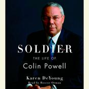 Soldier: The Life of Colin Powell Audiobook, by Karen DeYoung