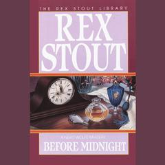Before Midnight Audiobook, by Rex Stout