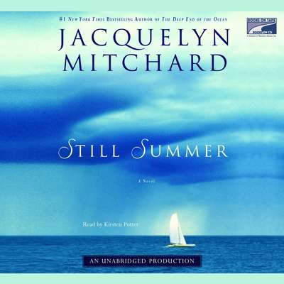 Still Summer Audiobook, by Jacquelyn Mitchard