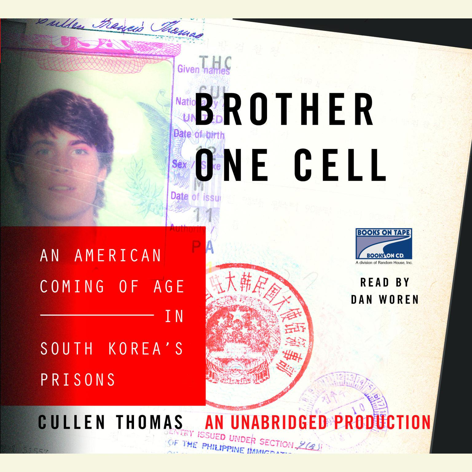 Printable Brother One Cell: An American Coming of Age in South Korea's Prisons Audiobook Cover Art