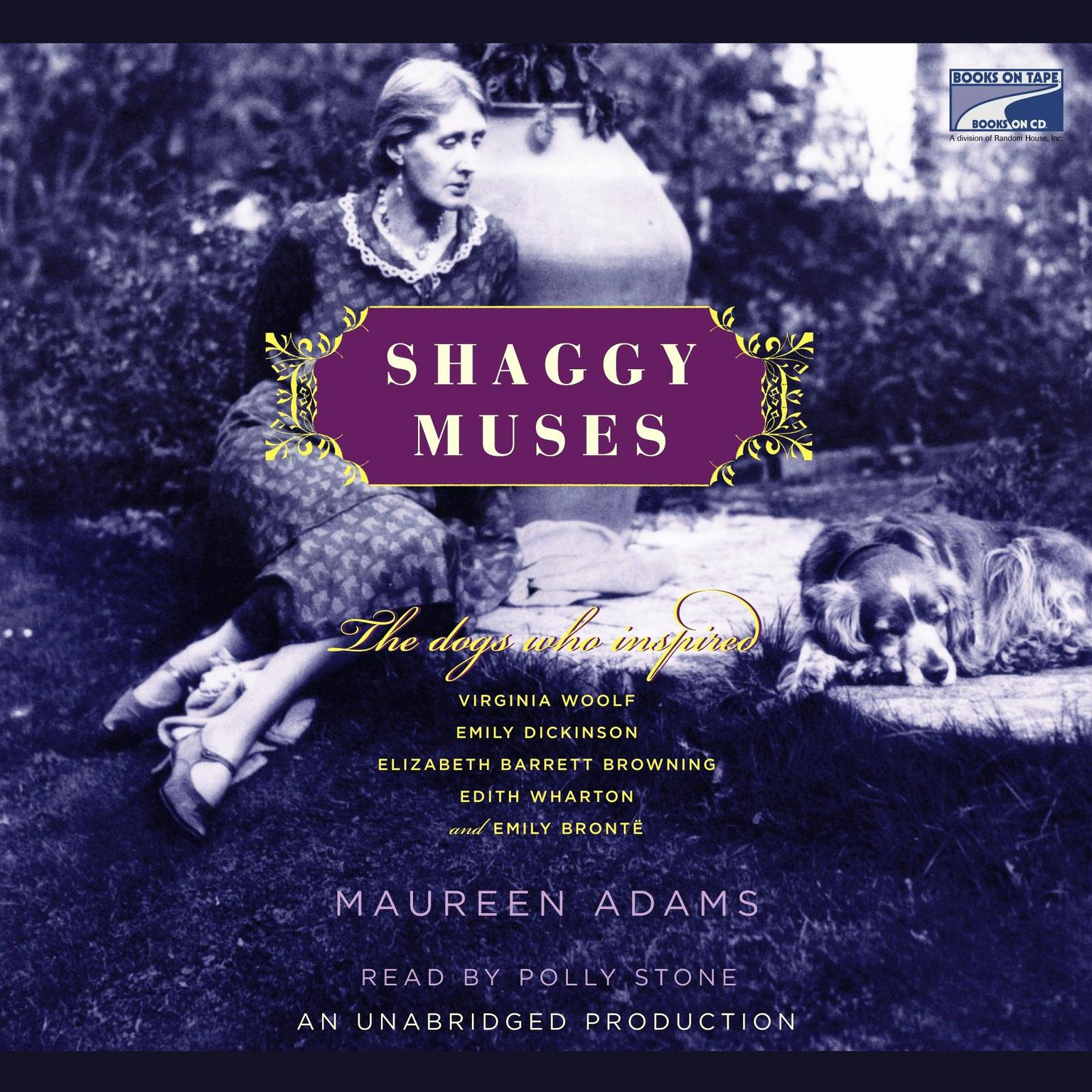 Printable Shaggy Muses: The Dogs Who Inspired Elizabeth Barrett Browning, Emily Bronte, Emily Dickinson, Edith Wharton, and Virginia Woolf Audiobook Cover Art