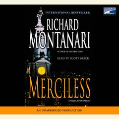 Merciless: A Novel of Suspense Audiobook, by Richard Montanari