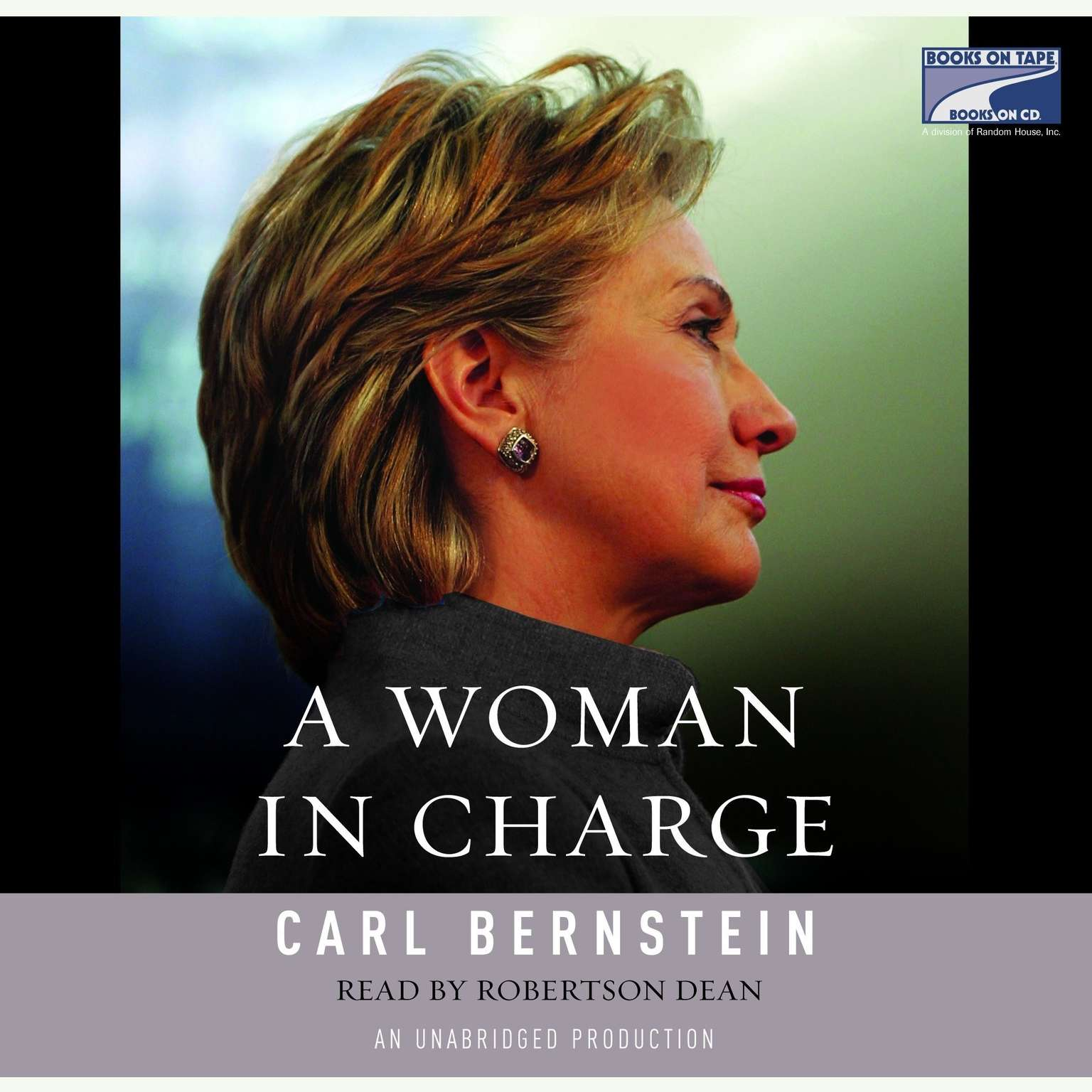 Printable A Woman in Charge: The Life of Hillary Rodham Clinton Audiobook Cover Art