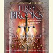 The Annotated Sword of Shannara: 35th Anniversary Edition: 35th Anniversary Edition Audiobook, by Terry Brooks