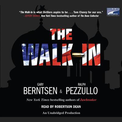 The Walk-In: A Novel Audiobook, by Gary Berntsen