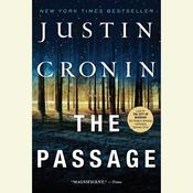 The Passage: A Novel (Book One of The Passage Trilogy) Audiobook, by Justin Cronin