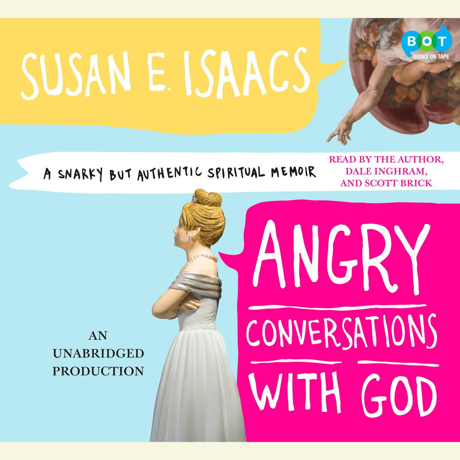 Printable Angry Conversations with God: A Snarky but Authentic Spiritual Memoir Audiobook Cover Art