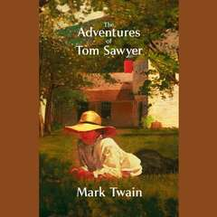 The Adventures of Tom Sawyer: A Novel Audiobook, by Mark Twain