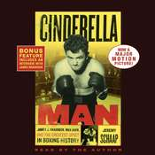 Cinderella Man: James J. Braddock, Max Baer, and the Greatest Upset in Boxing History, by Jeremy Schaap