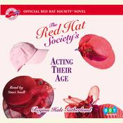 Red Hat Societys Acting Their Age Audiobook, by Regina Hale Sutherland