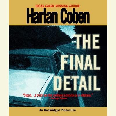 The Final Detail: A Myron Bolitar Novel Audiobook, by Harlan Coben