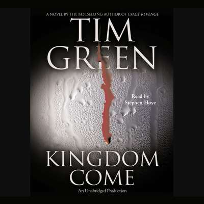Kingdom Come Audiobook, by Tim Green