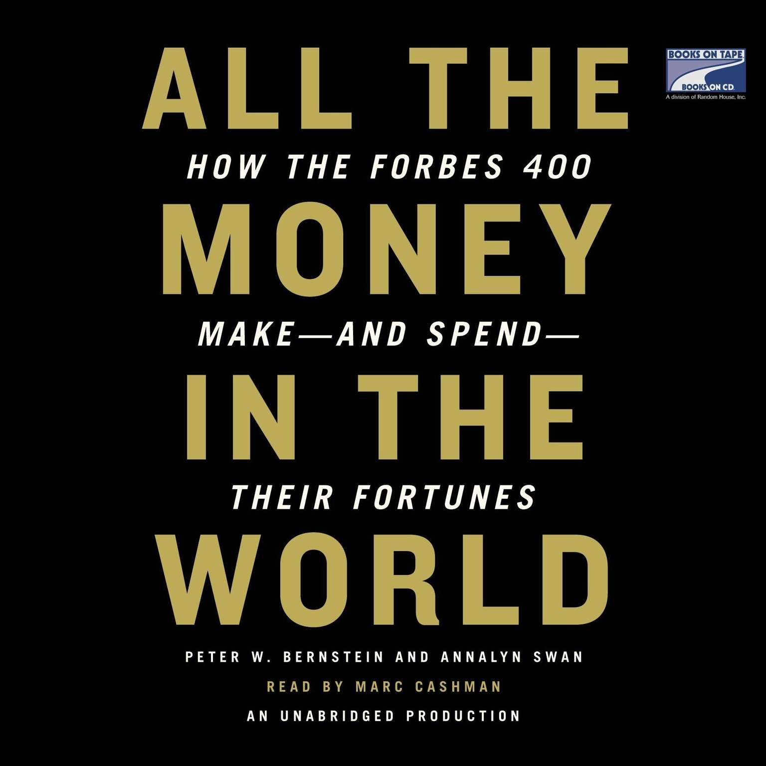Printable All the Money in the World: How the Forbes 400 Make—and Spend—Their Fortunes Audiobook Cover Art