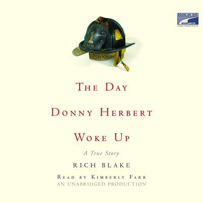 The Day Donny Herbert Woke Up: A True Story Audiobook, by Rich Blake