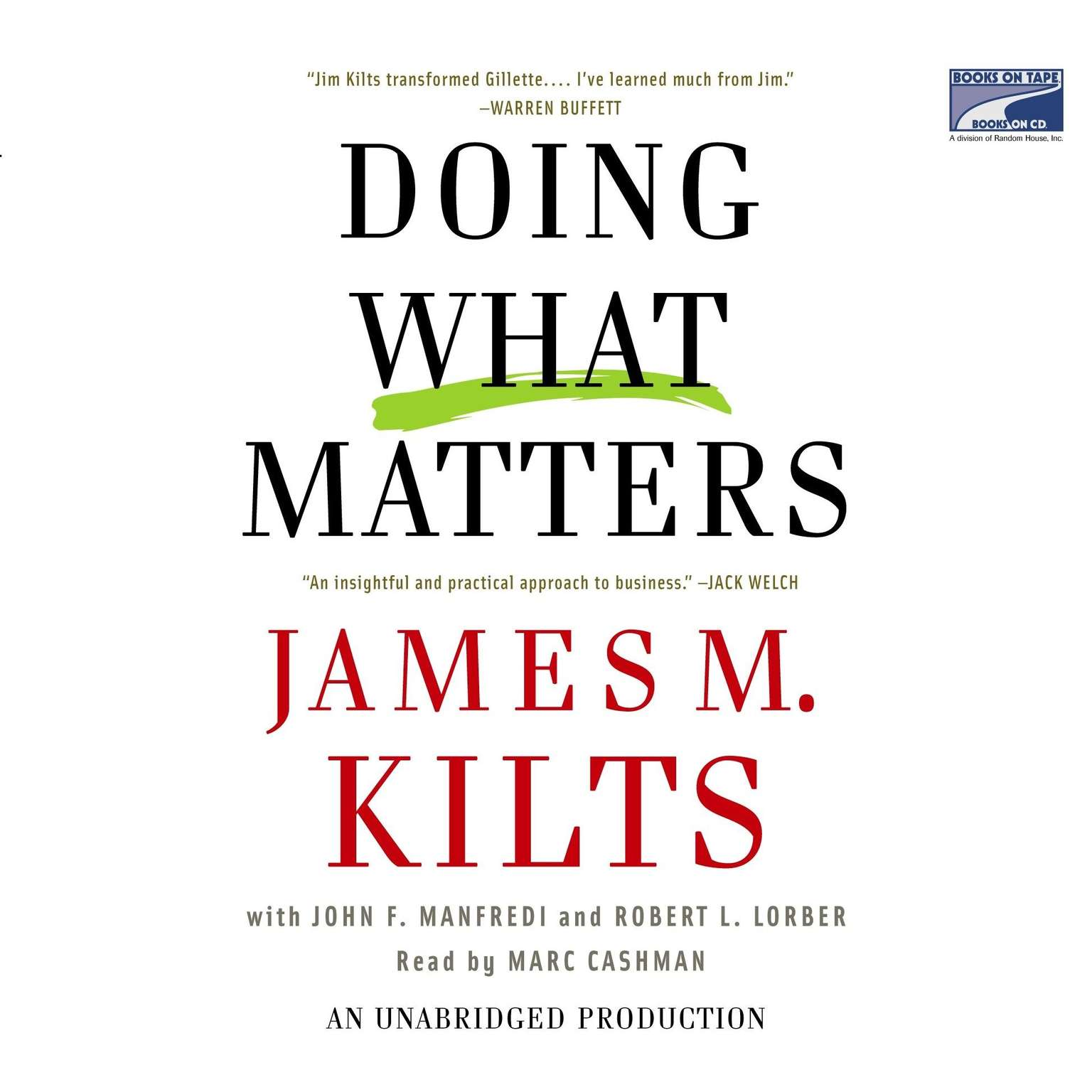 Printable Doing What Matters: How to Get Results That Make a Difference-The Revolutionary Old-Fashioned Approach Audiobook Cover Art