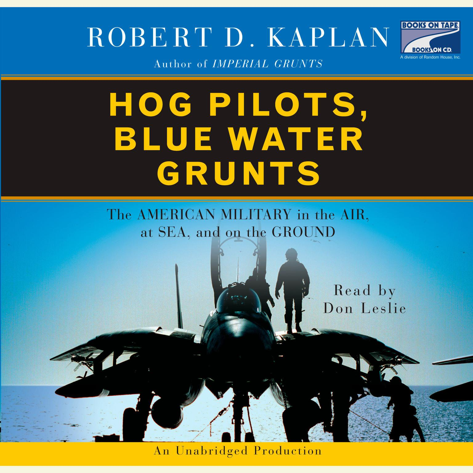 Printable Hog Pilots, Blue Water Grunts: The American Military in the Air, at Sea, and on the Ground Audiobook Cover Art