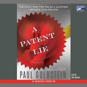 A Patent Lie: A Novel, by Paul Goldstein
