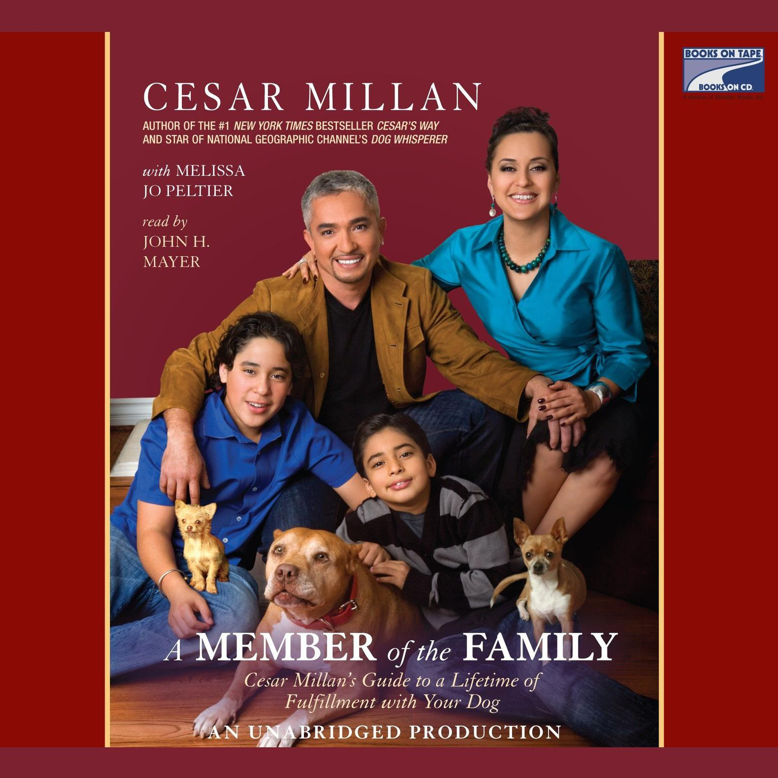 Printable A Member of the Family: Cesar Millan's Guide to a Lifetime of Fulfillment with Your Dog Audiobook Cover Art