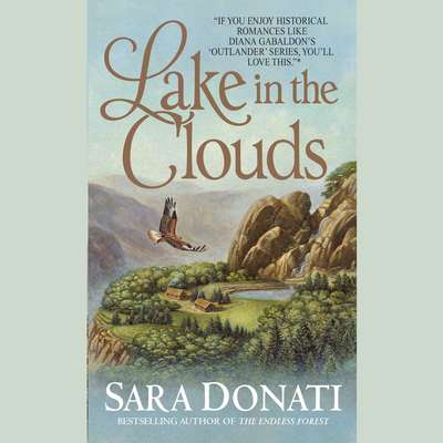 Lake in the Clouds Audiobook, by Sara Donati