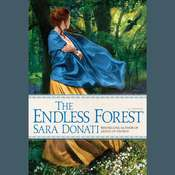 The Endless Forest: A Novel, by Sara Donati