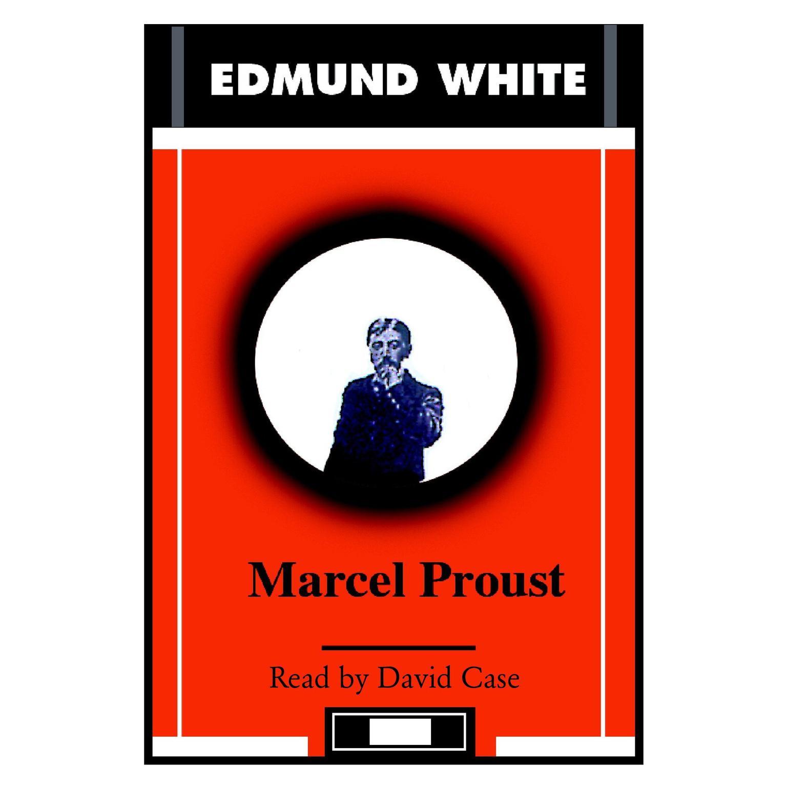 Marcel Proust Audiobook, by Edmund White
