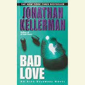 Bad Love Audiobook, by Jonathan Kellerman