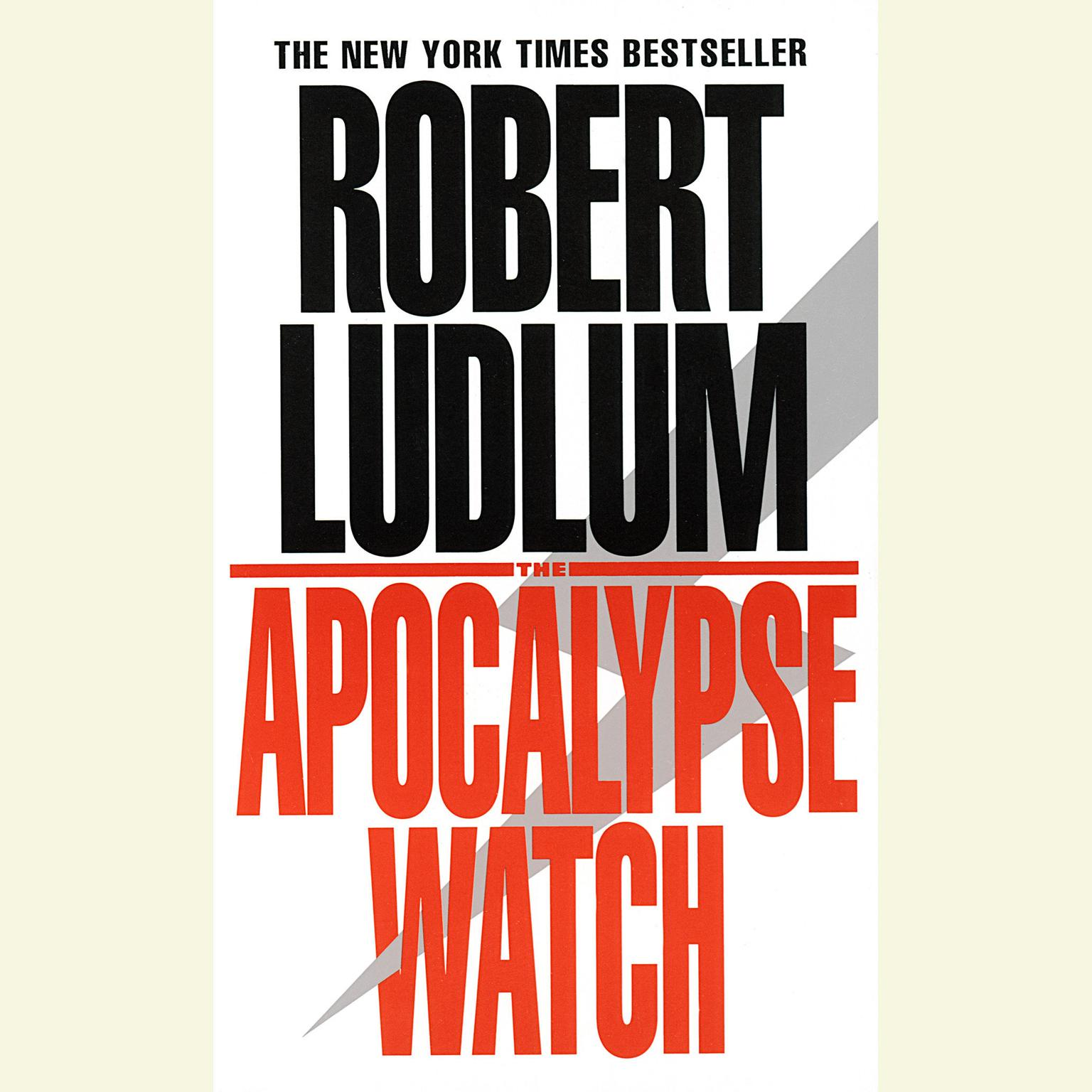 Printable The Apocalypse Watch Audiobook Cover Art