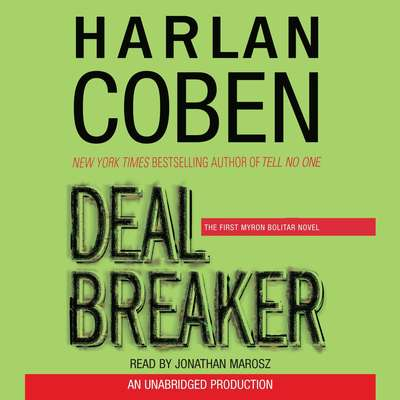 Deal Breaker: The First Myron Bolitar Novel Audiobook, by Harlan Coben