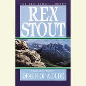 Death of a Dude, by Rex Stout