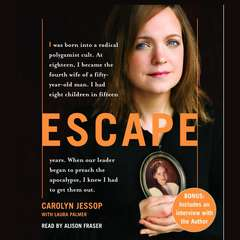 Escape Audiobook, by Carolyn Jessop, Laura Palmer