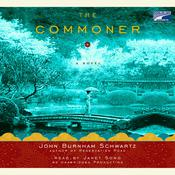 The Commoner: A Novel Audiobook, by John Burnham Schwartz