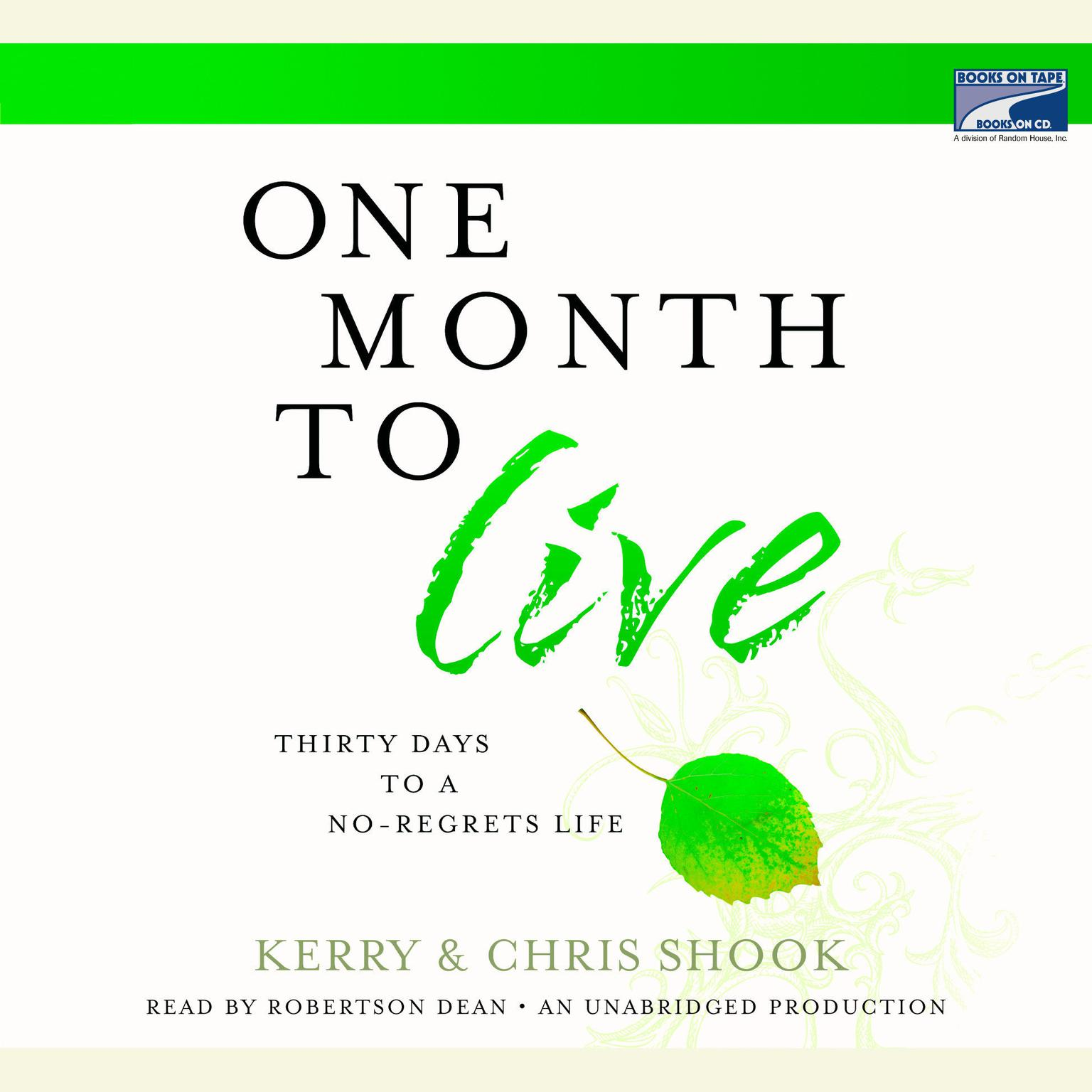 Printable One Month to Live: Thirty Days to a No-Regrets Life Audiobook Cover Art