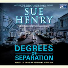 Degrees of Separation: A Jessie Arnold Mystery Series Audiobook, by Sue Henry