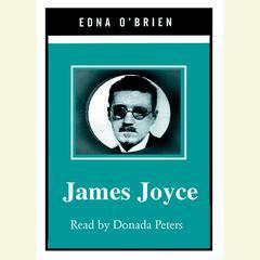 James Joyce Audiobook, by Edna O'Brien