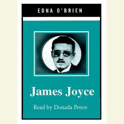 James Joyce Audiobook, by Edna O'Brien