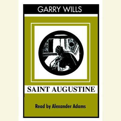 Saint Augustine Audiobook, by Garry Wills