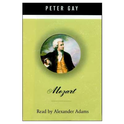 Mozart Audiobook, by Peter Gay