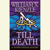 Till Death Audiobook, by William X. Kienzle