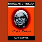 Rosa Parks Audiobook, by Douglas Brinkley