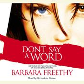 Dont Say a Word, by Barbara Freethy