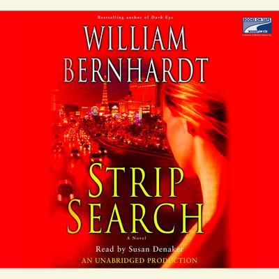 Strip Search Audiobook, by William Bernhardt