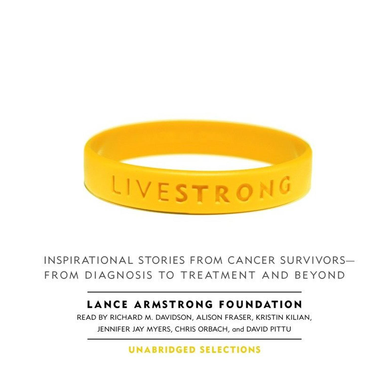 Printable Live Strong: Inspirational Stories from Cancer Survivors—from Diagnosis to Treatment and Beyond Audiobook Cover Art