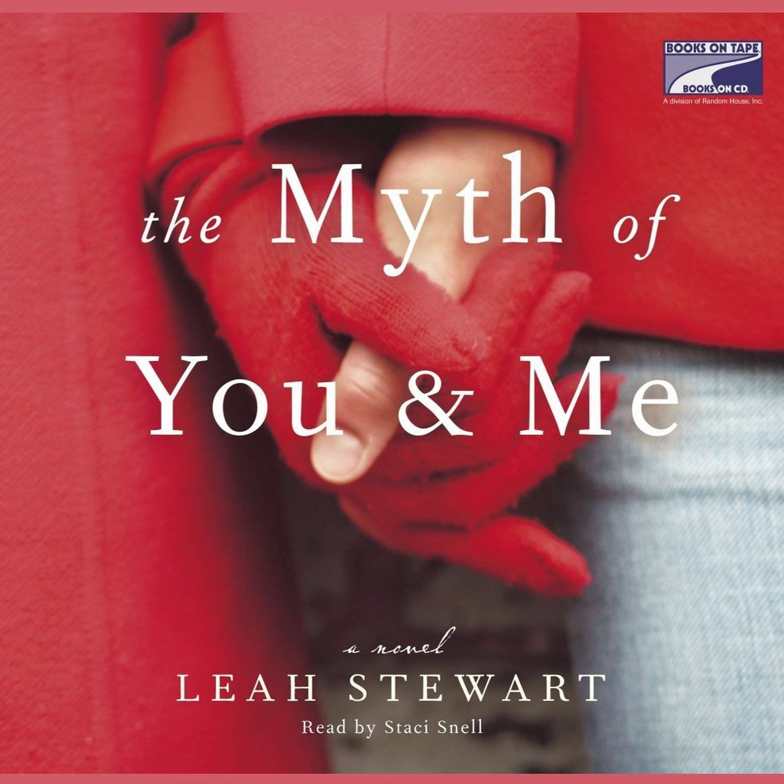 Printable The Myth of You and Me: A Novel Audiobook Cover Art
