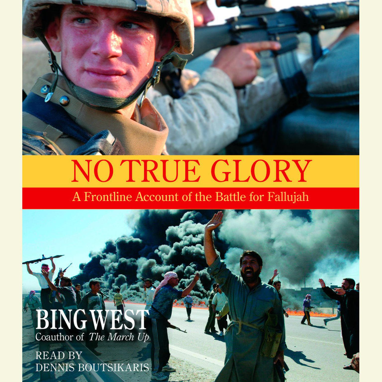 Printable No True Glory: Fallujah and the Struggle in Iraq: A Frontline Account Audiobook Cover Art