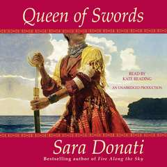 Queen of Swords: A Novel Audiobook, by Sara Donati